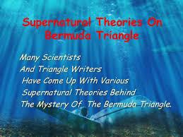 bermuda triangle <br > 10 supernatural theories on bermuda triangle<br