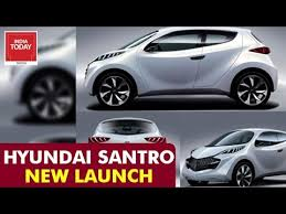 new car launches todayHyundai Santro to Launch a NEW Model in 2018  New Cars with