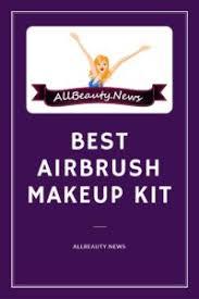 best airbrush makeup kit reviews 2017