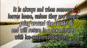Leaving Home Quotes Cool Leaving Home Quotes And Sayings With Pictures ANNPortal
