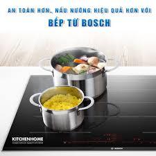 An toàn hơn, nấu nướng hiệu quả hơn với bếp từ Bosch - Siêu thị thiết bị  nhà bếp KitchenHome