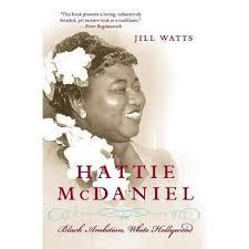 Hattie McDaniel - By Jill Watts (Paperback) : Target