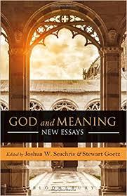 com god and meaning new essays joshua w god and meaning new essays