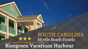Bluegreen Harbor Lights Bluegreen Vacations Harbour Lights Myrtle Beach Hotels South Carolina