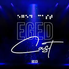 EGED Cast