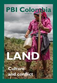Land Culture And Conflict By Pbi Colombia Issuu