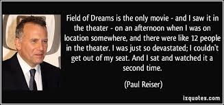 Quotes From Field Of Dreams Best of Movie Field Of Dreams Quotes Jacquadi