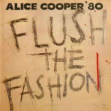 <b>ALICE COOPER</b> - <b>Flush</b> The Fashion - CD - On Parole