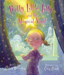 Pretty Little Lilly and the Magical Light | Hornsby, Ashley, Couch, Greg |  Children's Books - Amazon