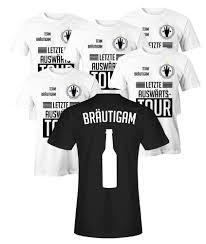 Letzte Auswärtstour Bräutigam Und Team Bräutigam Herren T Shirt