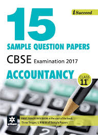 i succeed sample question papers cbse examination  i succeed 15 sample question papers cbse examination 2017 accountancy class 11 in arihant experts books