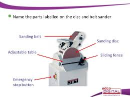 sanding disc machine. sanding curves to shape accurately; 12. disc machine