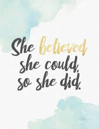 486c2703 Watercolor Print She Believed She Could So She Did