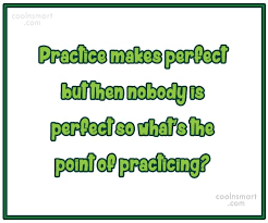Practice Quotes And Sayings Images Pictures CoolNSmart Awesome Practice Quotes
