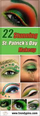 22 stunning st patrick s day makeup beauty makeup st patrick s day