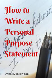 best ideas about purpose statement graduate a personal purpose statement reveals who you are what you do and why you