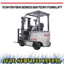 tcm fb fb 8 series battery forklift workshop service manual downl Nissan TCM Forklift Parts Diagrams pay for tcm fb fb 8 series battery forklift workshop service manual