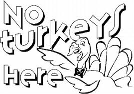 Small Picture No Turkey Here Thanksgiving Coloring Pages Free Printable