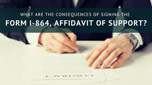 What Are The Consequences Of Signing The Form I-864? - Sound Immigration