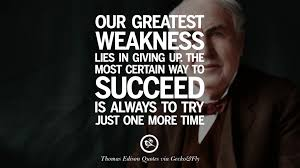 Famous Quotes By Edison 24 Empowering Quotes By Thomas Edison On Hard Work And Success 16