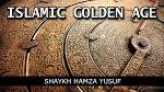 Islamic Golden Age Hamza Yusuf