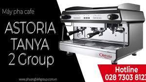 Máy pha cà phê Astoria Tanya 2 Group - YouTube