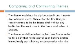theme of the boy in the striped pajamas by john boyne ppt  comparing and contrasting themes  the theme would not be shy because bruno is never shy