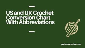Us And Uk Crochet Conversion Chart With Abbreviations