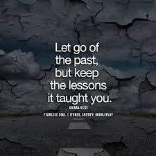 Past Quotes Cool 48 Inspirational Quotes On Letting Go Of Your Past