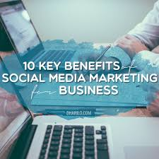 Social Media Marketing Job Description Cool 48 Key Benefits Of Social Media For Business