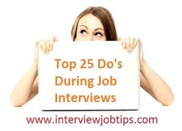 Top 25 Dos During Job Interviews Freshers Interview Tips