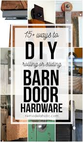 budget friendly and inexpensive methods for making your own rolling or sliding barn door hardware