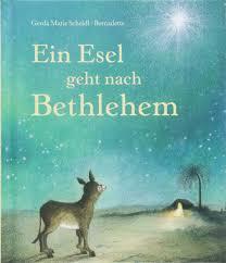 Ein Esel Geht Nach Bethlehem Mini Bilderbuch Amazonde
