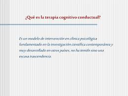 Ppt Terapia Cognitiva Conductual Powerpoint Presentation