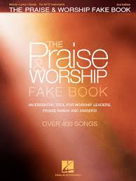 The Praise Worship Fake Book 2nd Edition For C