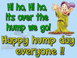 Happy Hump Day Quotes Cool Happy Hump Day Everyone Stuff I Like Pinterest Happy Wednesday