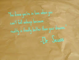Dr Seuss Dream Love Quote Best Of Dr Seuss Quotes Tumblr On We Heart It