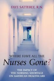 big trends in the field of nursing in  shortage of experienced nurses