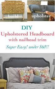 make a upholstered headboard storage bench 2018 and fabulous easy nailhead trim diy ideas images