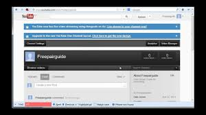 How To Switch Youtube Channel Back To Old Design 2013