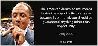 American Dream Quotes Extraordinary Quotes About The American Dream New The American Dream To Me Means