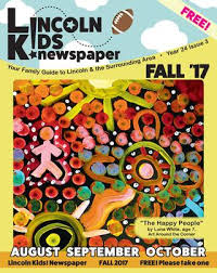 Lincoln Kids Fall Issue 2017 By Lincoln Kids Newspaper Issuu