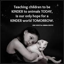 Onevoiceforanimalrights Animal Quotes Animal Rights Baby Animals