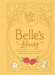 Disney Quotes Beauty And The Beast Best of Beauty And The Beast Belle's Library A Collection Of Literary