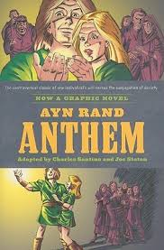 ayn rand s anthem the graphic novel by charles santino
