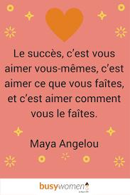 Le Succès Maya Angelou
