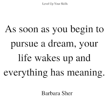 Following Your Dreams Quotes