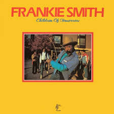 Children of Tomorrow by Frankie Smith (Album, Funk): Reviews, Ratings,  Credits, Song list - Rate Your Music