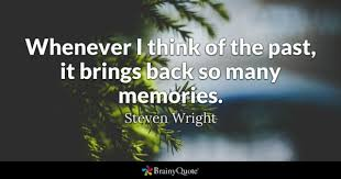 Memories Quotes BrainyQuote Gorgeous Good Memories Quotes