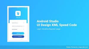Android Material Design Login Form Xml Ui Design Login Page Veveltra Android Studio Ui Design Xml Speed Code